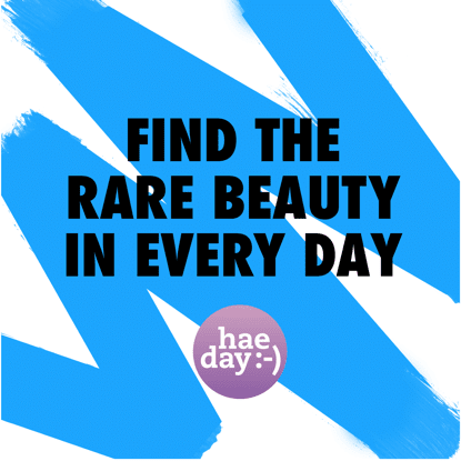 Find the rare beauty in every day.