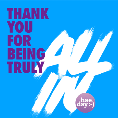 Thank you for being truly all in.